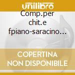 Comp.per chit.e fpiano-saracino palumbo cd musicale di Diabelli