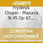 Mazurche, grande pol./4 impr-sottile(pf) cd musicale di Chopin\schubert