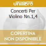 CONCERTI PER VIOLINO NN.1,4 cd musicale di Niccolo' Paganini
