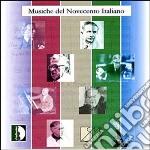 MUSICHE DEL NOVECENTO ITALIANO cd musicale di Artisti Vari