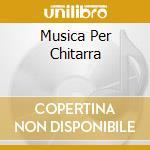 MUSICA PER CHITARRA cd musicale di ARCAS JULIAN