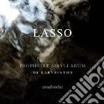 Lasso Orlando Di - Prophetiae Sibyllarum cd musicale di LASSUS ORLANDO DE