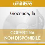 Gioconda, la cd musicale di Amilcare Ponchielli