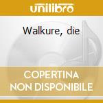 Walkure, die cd musicale di Richard Wagner