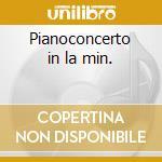 Pianoconcerto in la min. cd musicale di Robert Schumann