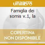Famiglia dei somis v.1, la cd musicale di Somis giovanni lorenz
