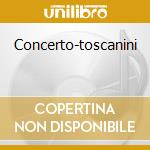 Concerto-toscanini cd musicale di Richard Wagner