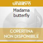 Madama butterfly cd musicale di Giacomo Puccini