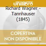 Tannhauser cd musicale di Richard Wagner