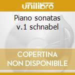 Piano sonatas v.1 schnabel cd musicale di Beethoven