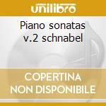 Piano sonatas v.2 schnabel cd musicale di Beethoven