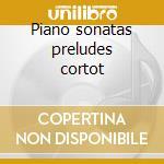 Piano sonatas preludes cortot cd musicale di Fryderyk Chopin