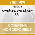 Festival overture/symphony 3&4 cd musicale di Johannes Brahms