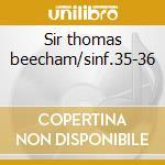 Sir thomas beecham/sinf.35-36 cd musicale di W.amadeus Mozart