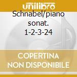 Schnabel/piano sonat. 1-2-3-24 cd musicale di Beethoven