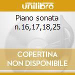 Piano sonata n.16,17,18,25 cd musicale di Beethoven