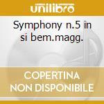 Symphony n.5 in si bem.magg. cd musicale di Bruckner joseph a.