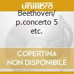 Beethoven/ p.concerto 5 etc. cd musicale di Edwin Fischer