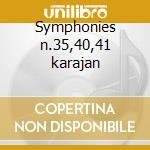 Symphonies n.35,40,41 karajan cd musicale di W.amadeus Mozart