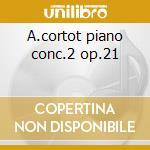 A.cortot piano conc.2 op.21 cd musicale di Fryderyk Chopin