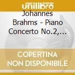 Brahms - Piano Concertos No 2 Op 83 - Waltzes Op 39 - Karl Boehm - Wilhelm Backhaus - Karl Boehm - Wilhelm Backhaus cd musicale di Johannes Brahms