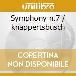 Symphony n.7 / knappertsbusch cd musicale di Bruckner joseph a.