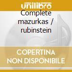Complete mazurkas / rubinstein cd musicale di Fryderyk Chopin