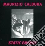 Maurizio Caldura - Static Energy cd musicale di CALDURA MAURIZIO