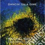 Rachel Gould - Dancin' On A Dime cd musicale di GOULD RACHEL