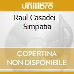 Raul Casadei - Simpatia cd musicale di CASADEI