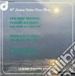 Orefice Giacomo - Preludi Del Mare, 2 Studi Da Concerto cd musicale di Giacomo Orefice