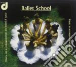MUSICA X ACCOMPAGNAMENTO ALLE LEZIONI DI cd musicale di School Ballet