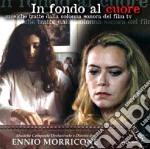 In Fondo Al Cuore cd musicale di O.S.T.