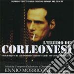 Ennio Morricone - L'Ultimo Dei Corleonesi cd musicale di Ennio Morricone