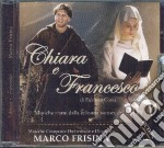Marco Frisina - Chiara E Francesco cd musicale di Marco Frisina