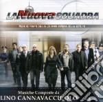 LA NUOVA SQUADRA                          cd musicale di Lino Cannavacciuolo