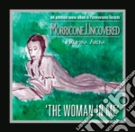 Morricone Uncovered - The Woman In Me cd musicale di Ennio Morricone