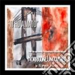Morricone Uncovered - Ti Ho Amato cd musicale di Ennio Morricone