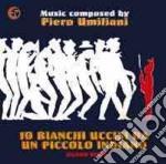 Dieci bianchi uccisi da un piccolo india cd musicale di Pietro Umiliani