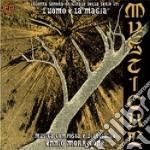 L' uomo e la magia (mysticae) cd musicale di Ennio Morricone