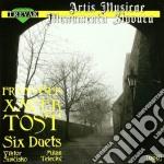 Tost Xaver Frantisek - Duetto N.1 > N.6 X Vl E Vla  - Simcisko Viktor  Fl./milan Telecky Vla cd musicale di Tost xaver frantisek