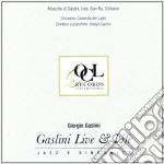 Gaslini Giorgio - Gaslini Live & Life cd musicale di Giorgio Gaslini