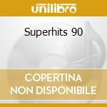 Superhits 90 cd musicale