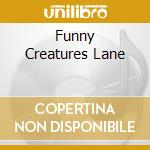 FUNNY CREATURES LANE cd musicale di GENTLE JENNIFER