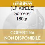 (LP VINILE) Sorcerer 180gr. lp vinile