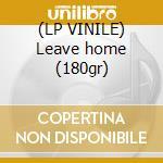 (LP VINILE) Leave home (180gr) lp vinile di Ramones