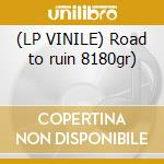 (LP VINILE) Road to ruin 8180gr) lp vinile di Ramones