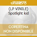 (LP VINILE) Spotlight kid lp vinile