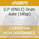(LP VINILE) Drum suite (180gr) lp vinile