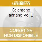 Celentano adriano vol.1 cd musicale